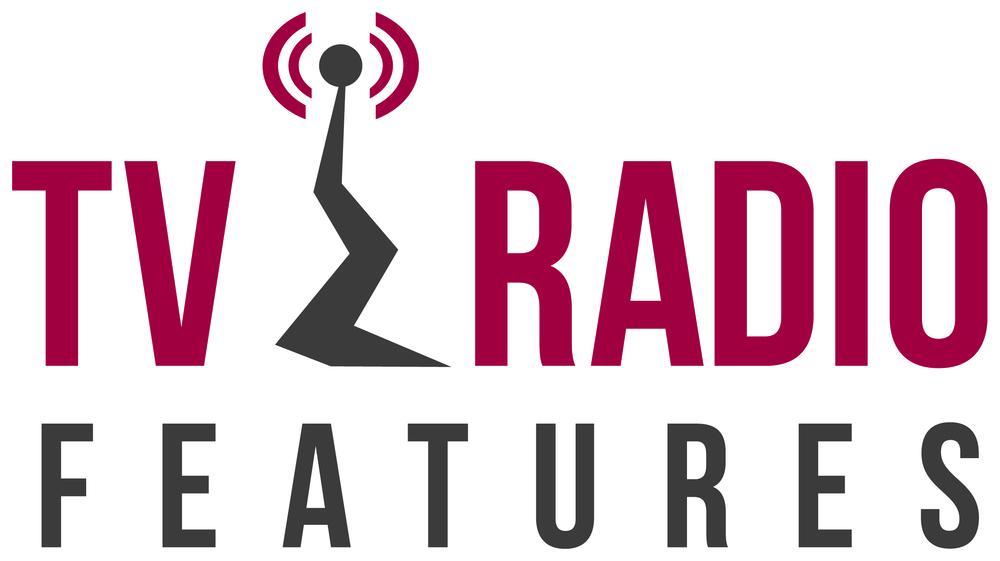 TV & Radio Features